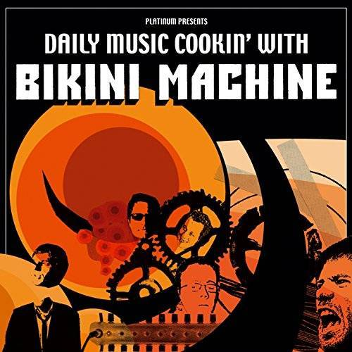 Bikini Machine - Daily Music Cookin' With - Preis vom 14.06.2021 04:47:09 h