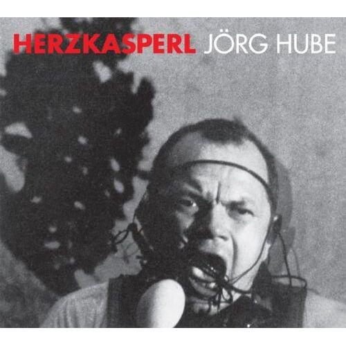 Jörg Hube - Herzkasperl - Preis vom 11.06.2021 04:46:58 h