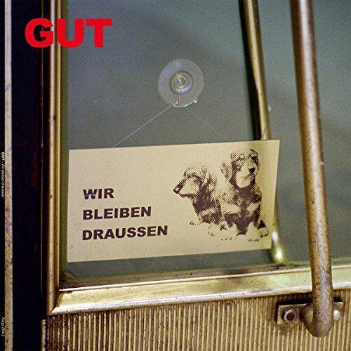 Gut - Wir Bleiben Draussen - Preis vom 10.09.2021 04:52:31 h