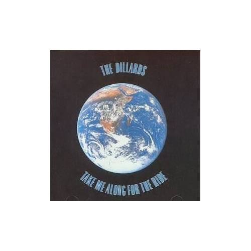 the Dillards - Take Me Along for the Ride - Preis vom 18.06.2021 04:47:54 h