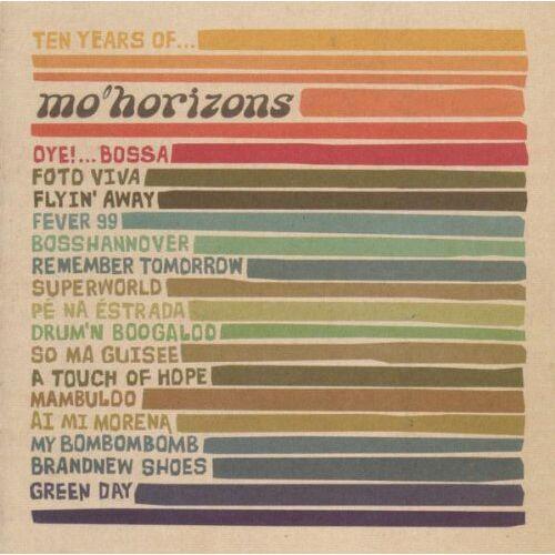 Mo' Horizons - Ten Years of Mo' Horizons - Preis vom 14.06.2021 04:47:09 h