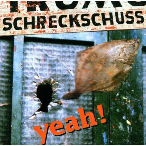 Schreckschuss - Yeah ! - Preis vom 17.05.2021 04:44:08 h
