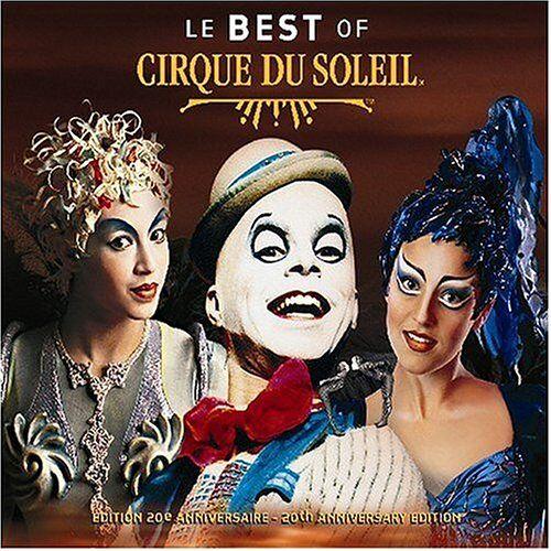 Cirque du Soleil - Best of Cirque du Soleil - Preis vom 14.06.2021 04:47:09 h