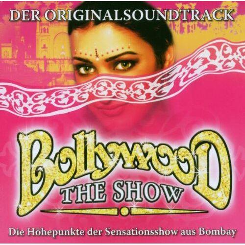 Ost - Bollywood the Show - Preis vom 20.06.2021 04:47:58 h