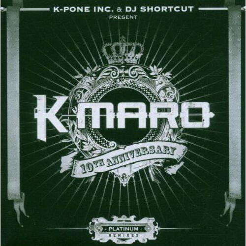 K-Maro - Platinium Remixes - Preis vom 15.06.2021 04:47:52 h