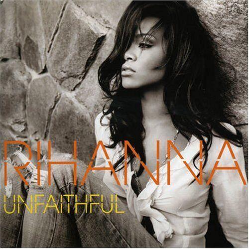 Rihanna - Unfaithful - Preis vom 21.06.2021 04:48:19 h