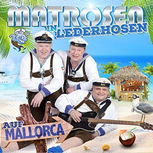 Matrosen in Lederhosen - Matrosen in Lederhosen auf Mallorca - Preis vom 21.06.2021 04:48:19 h