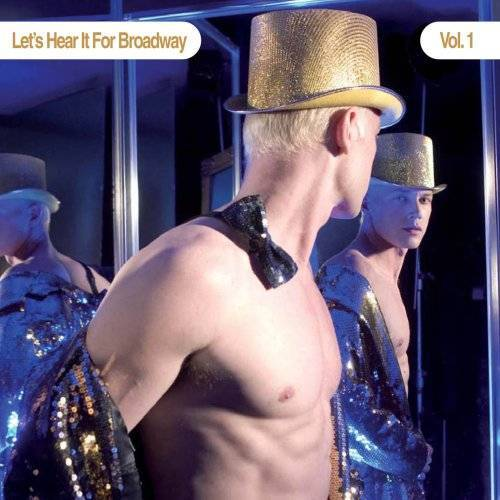 Let'S Hear It for Broadway - Vol.1-Let's Hear It for Broadw - Preis vom 24.07.2021 04:46:39 h
