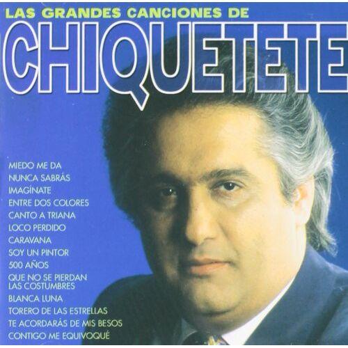 Chiquetete - Las Grandes Canciones De Chiquetete - Preis vom 19.06.2021 04:48:54 h
