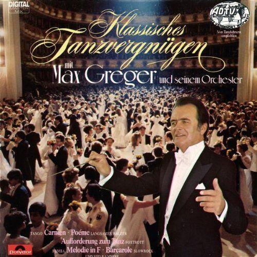 Max Greger - Klassisches Tanzvergnügen Mit - Preis vom 13.06.2021 04:45:58 h
