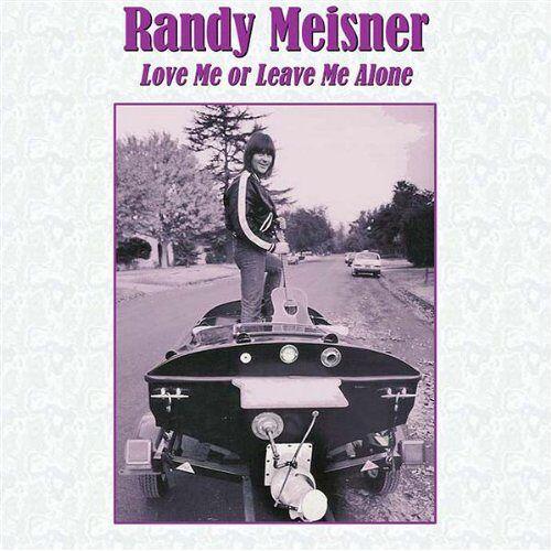 Randy Meisner - Love Me Or Leave Me Alone - Preis vom 29.07.2021 04:48:49 h