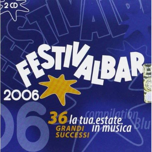 Various - Festivalbar 2006 - Preis vom 13.06.2021 04:45:58 h