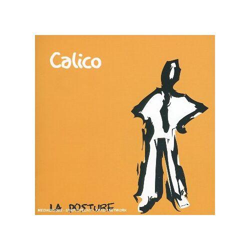 Calico - La Posture - Preis vom 13.06.2021 04:45:58 h