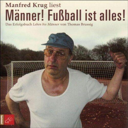 Manfred Krug - Männer! Fußball ist alles! - Preis vom 09.06.2021 04:47:15 h