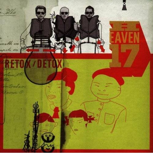 Heaven 17 - Retox/Detox - Preis vom 14.10.2021 04:57:22 h