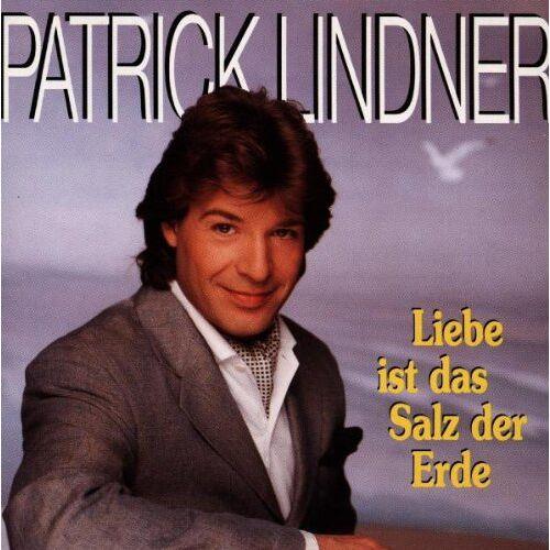 Patrick Lindner - Liebe ist das Salz der Erde - Preis vom 20.06.2021 04:47:58 h
