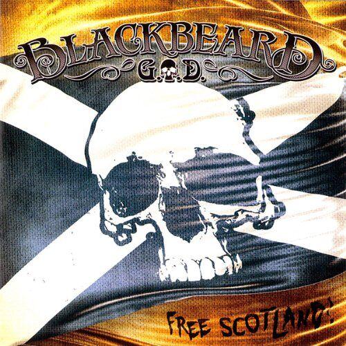 G.O.d. - Blackbeard - Free Scotland - Preis vom 28.07.2021 04:47:08 h