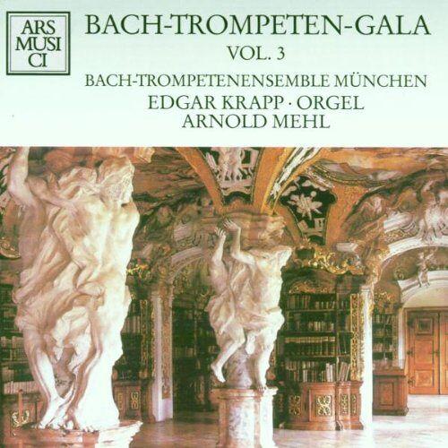 Bach-Trompetenensemble München - Bach-Trompeten-Gala Vol. 3 - Preis vom 29.07.2021 04:48:49 h