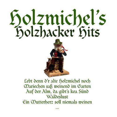 Various - Holzmichl S Holzhacker Hits - Preis vom 12.10.2021 04:55:55 h