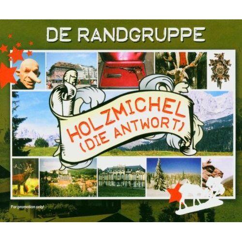 De Randgruppe - Holzmichel (die Antwort) - Preis vom 17.06.2021 04:48:08 h