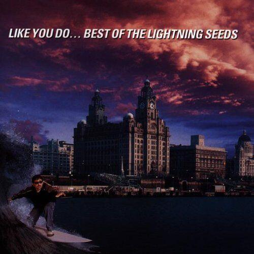 Lightning Seeds - Like You Do-Best of the Lightning Seeds - Preis vom 16.10.2021 04:56:05 h