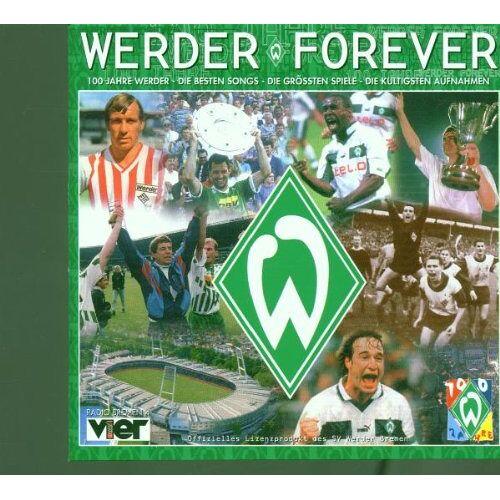 Various - Werder Forever - 100 Jahre Werder - Preis vom 18.06.2021 04:47:54 h