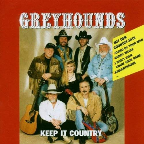 Greyhounds - Keep It Country - Preis vom 17.05.2021 04:44:08 h
