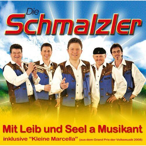 Die Schmalzler - Mit Leib und Seel a Musikant - Preis vom 22.06.2021 04:48:15 h