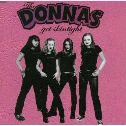 Donnas - Get Skintight - Preis vom 18.06.2021 04:47:54 h