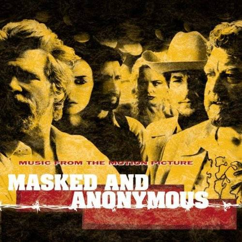 Bob Dylan / OST - Masked and Anonymous - Preis vom 16.05.2021 04:43:40 h