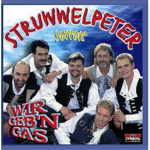 Struwwelpeter Sextett - Wir geb'n Gas - Preis vom 17.05.2021 04:44:08 h