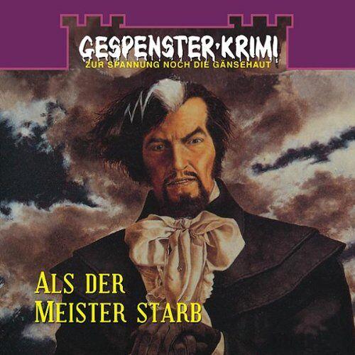 Gespensterkrimi 2 - Gespenster-Krimi -- Als der Meister starb. - Preis vom 21.06.2021 04:48:19 h