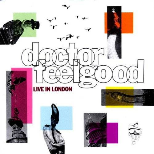 Dr.Feelgood - Live in London - Preis vom 12.10.2021 04:55:55 h