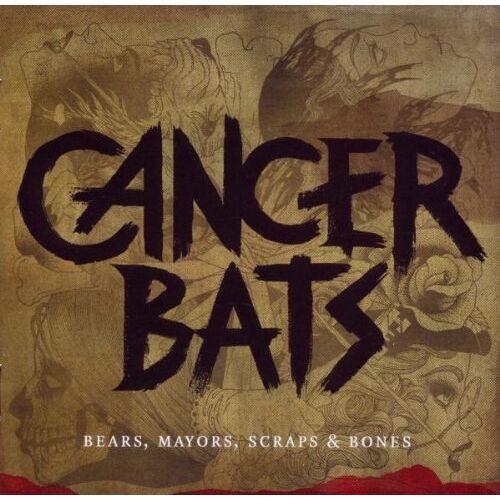 Cancer Bats - Bears,Mayors,Scraps & Bones - Preis vom 17.06.2021 04:48:08 h