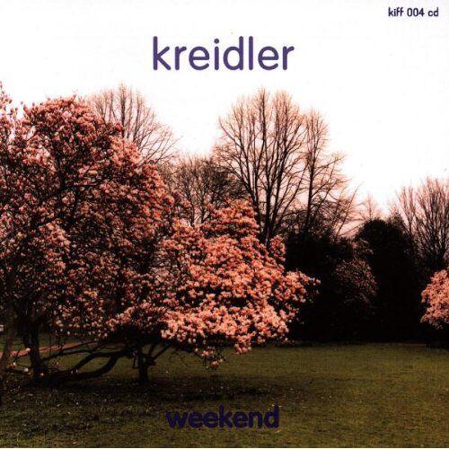 Kreidler - Weekend - Preis vom 16.06.2021 04:47:02 h