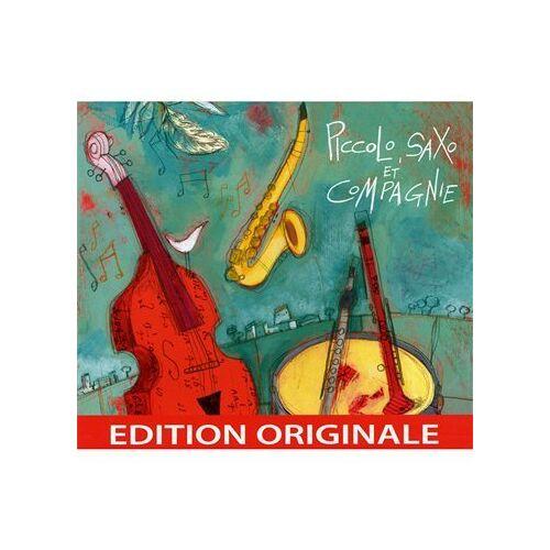 Piccolo Saxo et Cie - Piccolo Saxo et Compagnie [Fou - Preis vom 13.06.2021 04:45:58 h