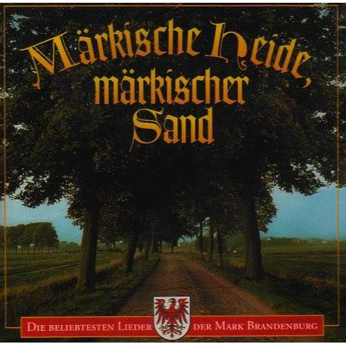 Various - Märkische Heide,Märkisch.Sand - Preis vom 18.06.2021 04:47:54 h