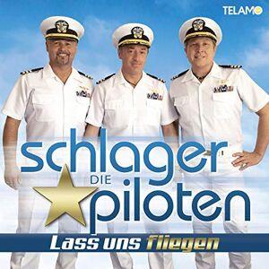Die Schlagerpiloten - Lass uns fliegen - Preis vom 23.01.2021 06:00:26 h