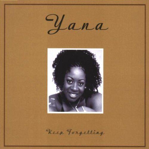 Yana - Keep Forgetting - Preis vom 10.05.2021 04:48:42 h
