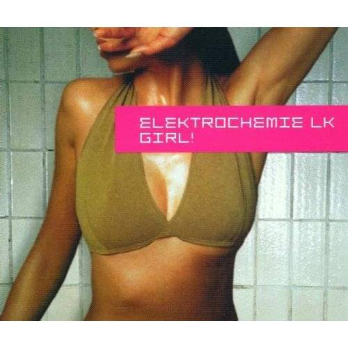 Elektrochemie Lk - Girl! - Preis vom 28.02.2021 06:03:40 h