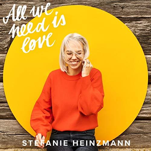 Stefanie Heinzmann - All We Need Is Love - Preis vom 04.09.2020 04:54:27 h