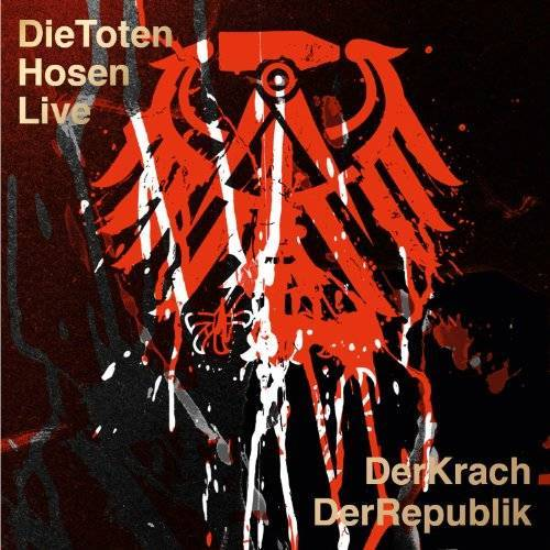 Die Toten Hosen - Die Toten Hosen Live: Der Krach der Republik - Preis vom 23.01.2021 06:00:26 h