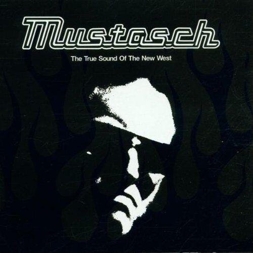 Mustasch - The True Sound of the New West - Preis vom 18.04.2021 04:52:10 h