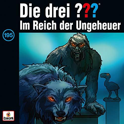 Die drei ??? - 195/im Reich der Ungeheuer - Preis vom 02.11.2020 05:55:31 h