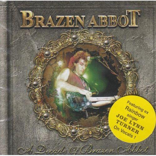Brazen Abbot - A Decade of Brazen Abbot - Preis vom 19.01.2020 06:04:52 h