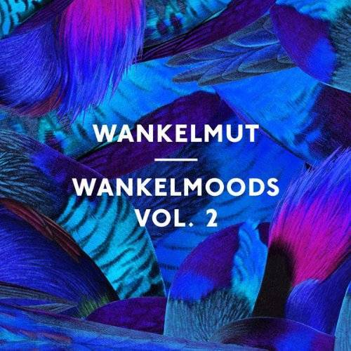 Wankelmut - Wankelmoods Vol.2 - Preis vom 08.05.2021 04:52:27 h