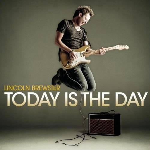 Lincoln Brewster - Today Is the Day - Preis vom 27.02.2021 06:04:24 h