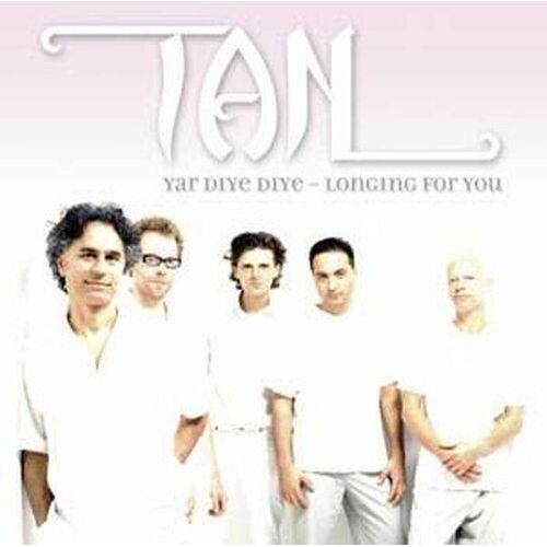 Tan - Yar Diye Diye - Longing for You - Preis vom 08.05.2021 04:52:27 h