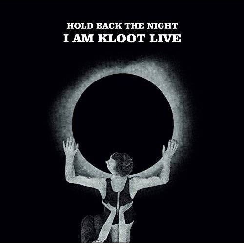 I am Kloot - Hold Back the Night I am Kloot Live - Preis vom 20.10.2020 04:55:35 h