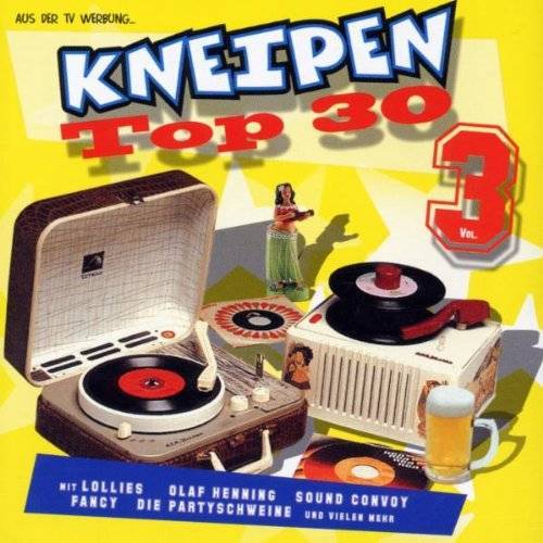 Various - Kneipen Top 30 Vol.3 - Preis vom 18.04.2021 04:52:10 h